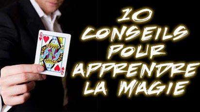 10 conseils pour bien apprendre la magie